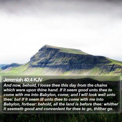 Jeremiah 40:4 KJV Bible Verse Image