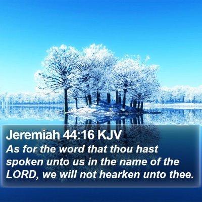 Jeremiah 44:16 KJV Bible Verse Image