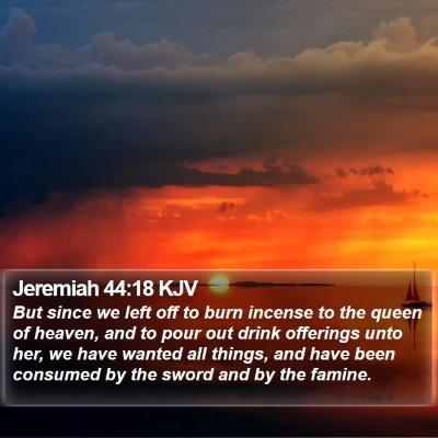 Jeremiah 44:18 KJV Bible Verse Image