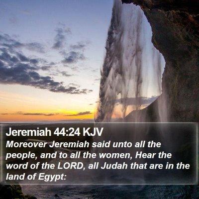 Jeremiah 44:24 KJV Bible Verse Image