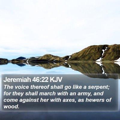 Jeremiah 46:22 KJV Bible Verse Image
