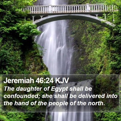 Jeremiah 46:24 KJV Bible Verse Image