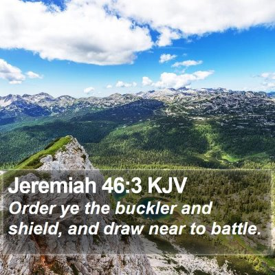 Jeremiah 46:3 KJV Bible Verse Image
