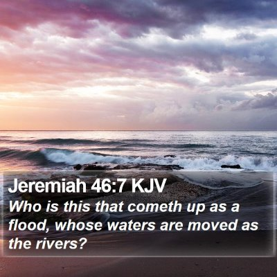 Jeremiah 46:7 KJV Bible Verse Image