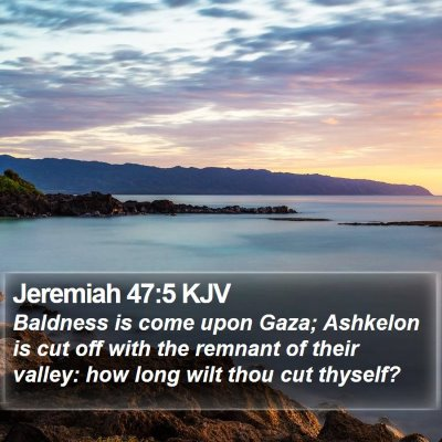 Jeremiah 47:5 KJV Bible Verse Image