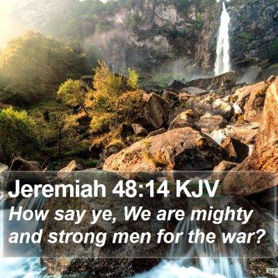 Jeremiah 48:14 KJV Bible Verse Image