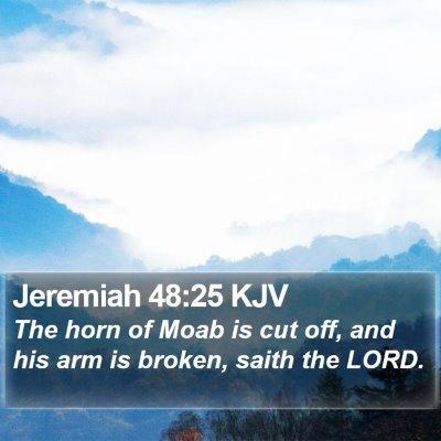 Jeremiah 48:25 KJV Bible Verse Image