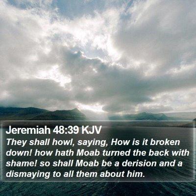 Jeremiah 48:39 KJV Bible Verse Image