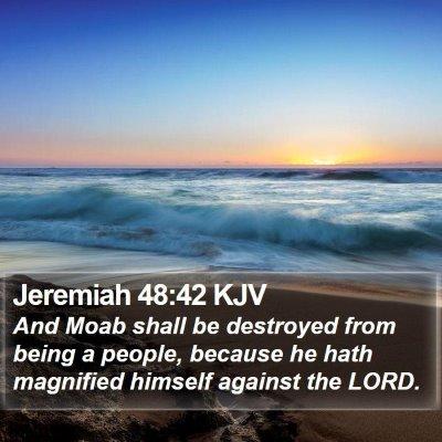 Jeremiah 48:42 KJV Bible Verse Image