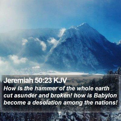 Jeremiah 50:23 KJV Bible Verse Image