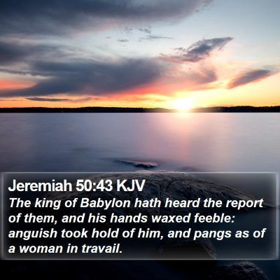 Jeremiah 50:43 KJV Bible Verse Image