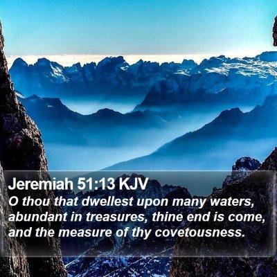 Jeremiah 51:13 KJV Bible Verse Image