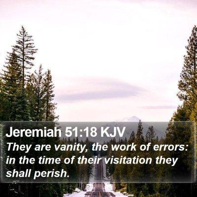 Jeremiah 51:18 KJV Bible Verse Image