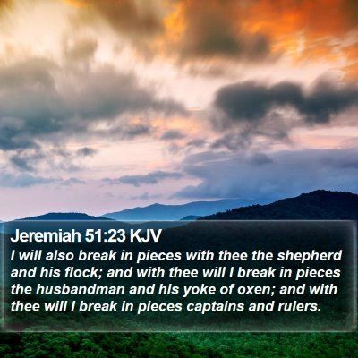 Jeremiah 51:23 KJV Bible Verse Image