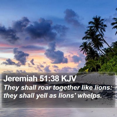 Jeremiah 51:38 KJV Bible Verse Image
