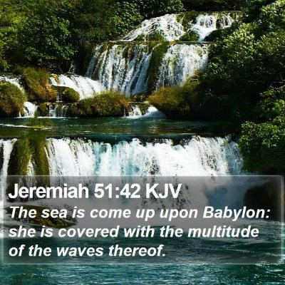 Jeremiah 51:42 KJV Bible Verse Image
