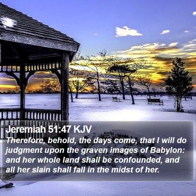 Jeremiah 51:47 KJV Bible Verse Image