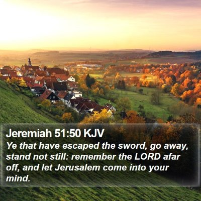 Jeremiah 51:50 KJV Bible Verse Image