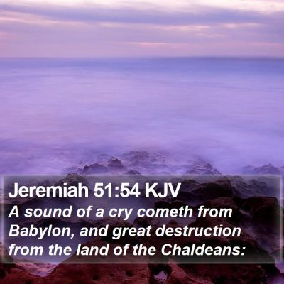 Jeremiah 51:54 KJV Bible Verse Image