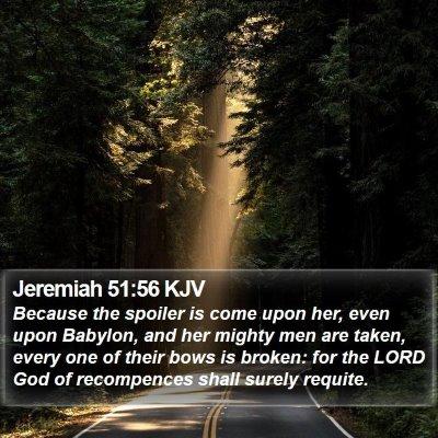 Jeremiah 51:56 KJV Bible Verse Image