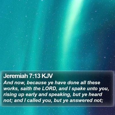 Jeremiah 7:13 KJV Bible Verse Image