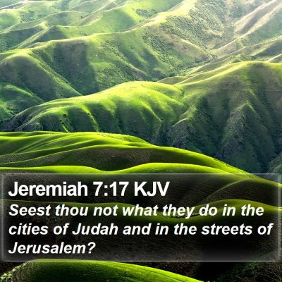 Jeremiah 7:17 KJV Bible Verse Image