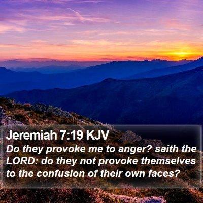 Jeremiah 7:19 KJV Bible Verse Image