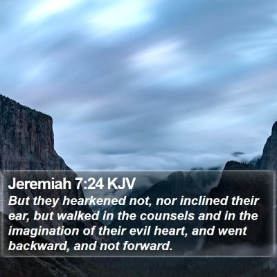 Jeremiah 7:24 KJV Bible Verse Image