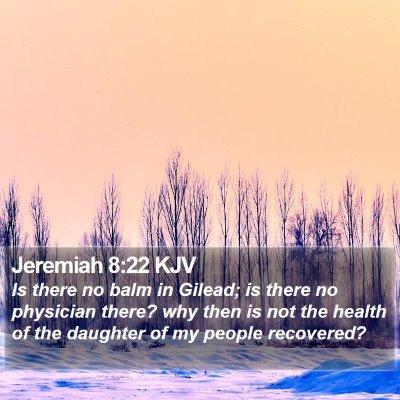 Jeremiah 8:22 KJV Bible Verse Image