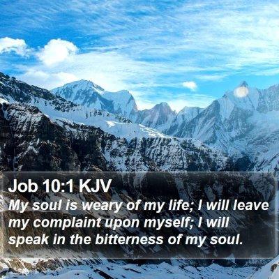Job 10:1 KJV Bible Verse Image