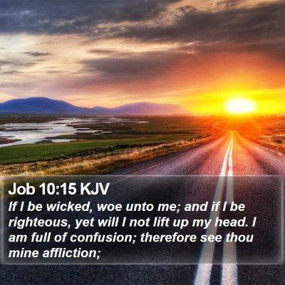Job 10:15 KJV Bible Verse Image