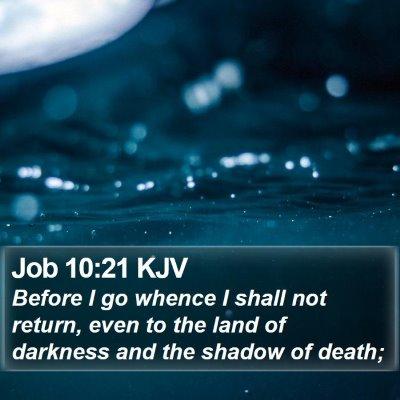 Job 10:21 KJV Bible Verse Image