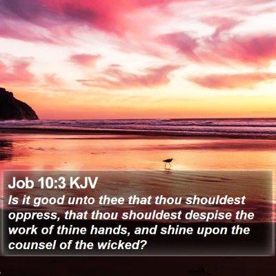Job 10:3 KJV Bible Verse Image