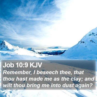 Job 10:9 KJV Bible Verse Image