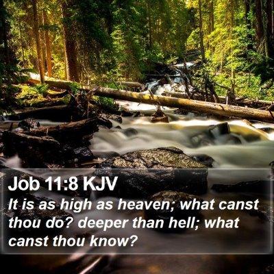 Job 11:8 KJV Bible Verse Image