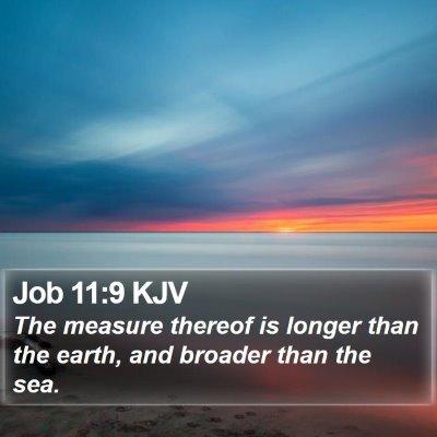 Job 11:9 KJV Bible Verse Image