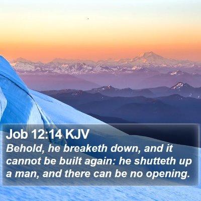 Job 12:14 KJV Bible Verse Image