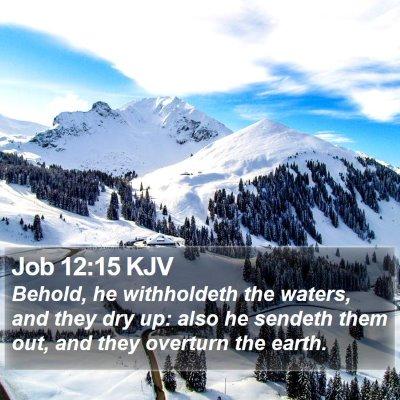 Job 12:15 KJV Bible Verse Image