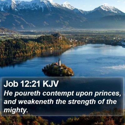 Job 12:21 KJV Bible Verse Image
