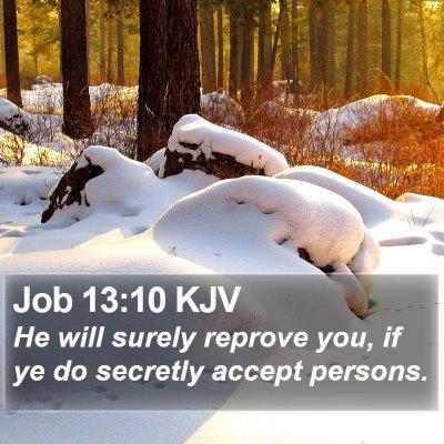 Job 13:10 KJV Bible Verse Image