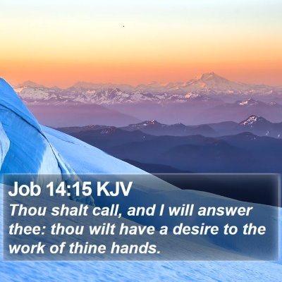 Job 14:15 KJV Bible Verse Image