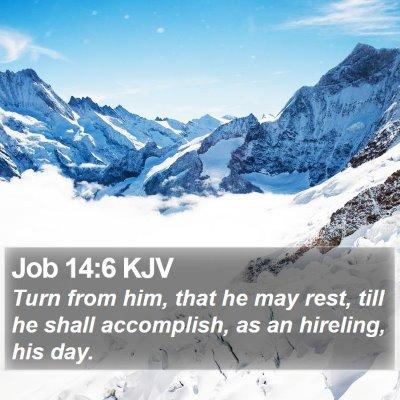 Job 14:6 KJV Bible Verse Image