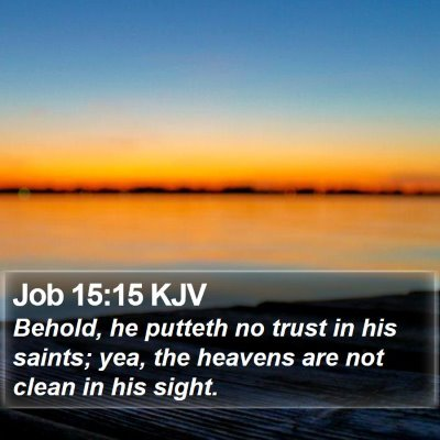 Job 15:15 KJV Bible Verse Image