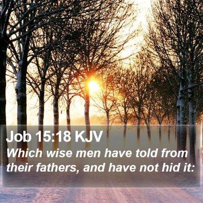Job 15:18 KJV Bible Verse Image