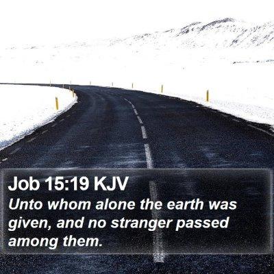 Job 15:19 KJV Bible Verse Image