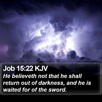 Job 15:22 KJV Bible Verse Image