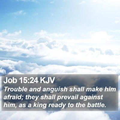 Job 15:24 KJV Bible Verse Image