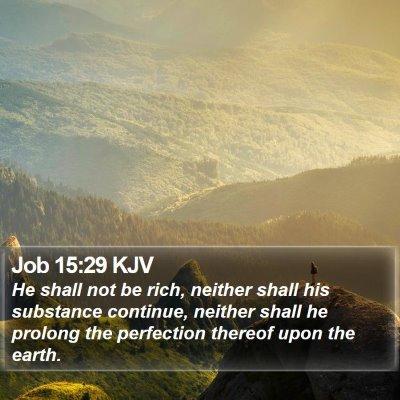 Job 15:29 KJV Bible Verse Image