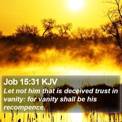 Job 15:31 KJV Bible Verse Image