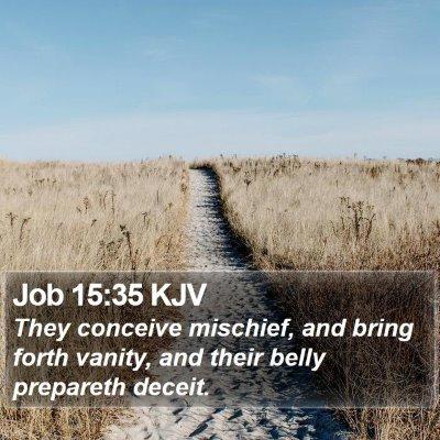 Job 15:35 KJV Bible Verse Image